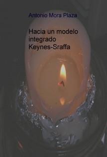 HACIA UN MODELO INTEGRADO KEYNES-SRAFFA
