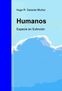 Humanos Especie en extinción