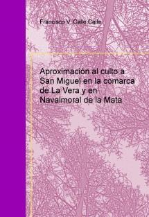Aproximación al culto a San Miguel en la comarca de La Vera y en Navalmoral de la Mata