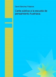 Carta pública a la escuela de pensamiento Austriaca.