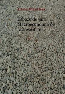 ESBOZO DE UNA MACROECONOMÍA DE RAÍZ ESRAFIANA