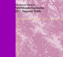 Aprendizajes Esperados 2011. Segundo Grado.