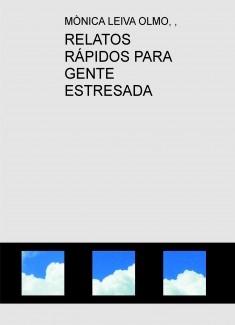 RELATOS RÁPIDOS PARA GENTE ESTRESADA
