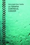 LA TERAPIA CONTRA EL CANCER