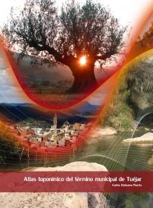 Atlas toponímico del término municipal de Tuéjar