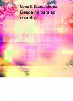 Desde mi paraíso secreto