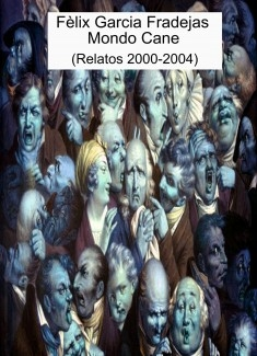 Mondo Cane (Relatos 2000-2004)
