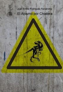 El Abismo por Chistera