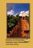 Manual de viticultura y enología para aficionados