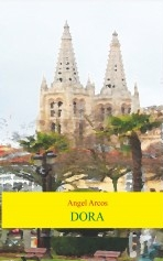Libro DORA, autor Jose Angel Arcos Alonso