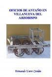 OFICIOS DE ANTAÑO EN VILLANUEVA DEL ARZOBISPO