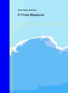 El Pirata Malastucia