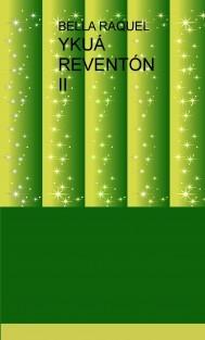 YKUÁ REVENTÓN II