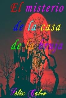 El misterio de la casa de la bruja