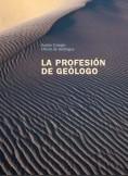 LA PROFESIÓN DE GEÓLOGO
