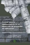 Control para la representación en el desarrollo de proyectos de edificación