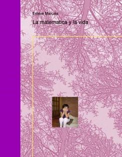 La matematica y la vida