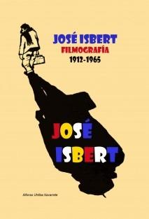 José Isbert, Filmografía 1912-1965