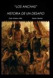 """""""LOS ANCHAS"""" - HISTORIA DE UN DESAFIO"""