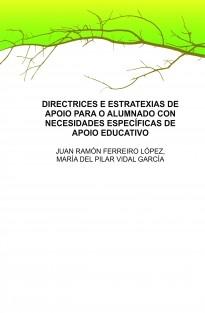DIRECTRICES E ESTRATEXIAS DE APOIO PARA O ALUMNADO CON NECESIDADES ESPECÍFICAS DE APOIO EDUCATIVO