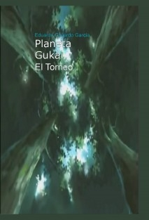 Planeta Gukái    Sombras Cambiantes (reescribiendo)