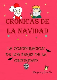 Crónicas de la Navidad: La conspiración de los Seres de la Oscuridad