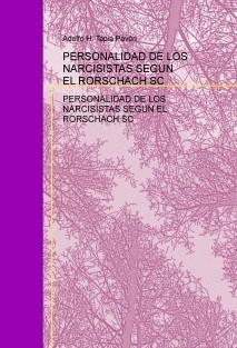 PERSONALIDAD DE LOS NARCISISTAS SEGÚN EL RORSCHACH SC