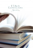 I. Taller de Escritura Creativa. YoQuieroEscribir.com