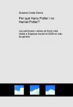 Per què Harry Potter i no Harriet Potter?