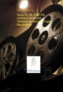 Tema 74. EL CINE EN LENGUA INGLESA. (Temario oposiciones Inglés Secundaria)