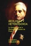GEOLOGIA Y HETERODOXIA. La Vindicación de la Geología de Casiano de Prado