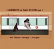 Històries a Cau d'Orella II