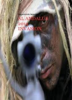 AL ANDALUS 2014 ( INVASION )