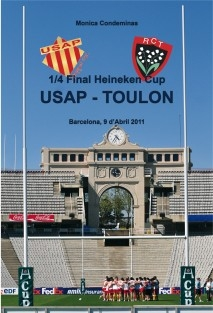 1/4 Final Heineken Cup: USAP - TOULON Barcelona, 9 d'Abril 2011