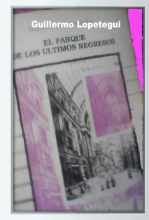 EL PARQUE DE LOS ULTIMOS REGRESOS