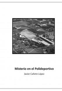 Misterio en el Polideportivo