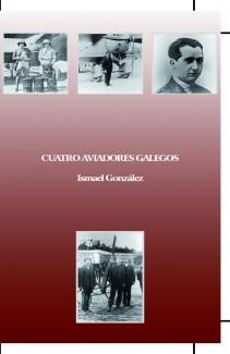 Cuatro Aviadores Gallegos
