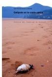 Galipote en la costa vasca. Crónica del Prestige en Euskadi.