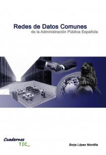 Cuadernos TIC: Redes de datos comunes de la Administración Pública Española