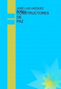 CONSTRUCTORES DE PAZ