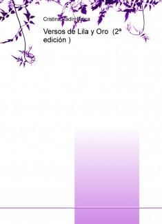 Versos de Lila y Oro (2ª edición )