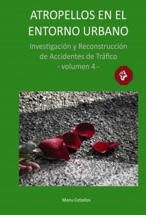 ATROPELLOS EN EL ENTORNO URBANO. Investigación y reconstrucción de accidentes de tráfico.
