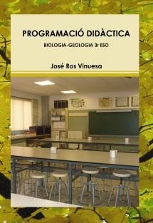 PROGRAMACIÓ DIDÀCTICA BIOLOGIA I GEOLOGIA 3r ESO