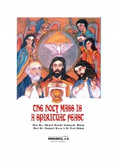 The Holy Mass is a Spiritual Feast