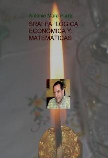 SRAFFA, LÓGICA ECONÓMICA Y MATEMÁTICAS