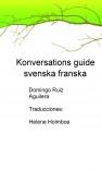 KONVERSATIONS GUIDE SVENSKA FRANSKA