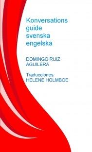 KONVERSATIONS GUIDE SVENSKA ENGELSKA