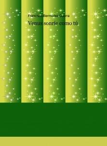 Venus sonríe como tú