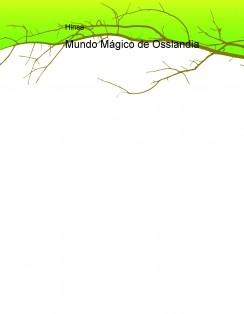 Mundo Mágico de Osslandia