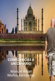 CONFIDENCIAS A UN CANARIO